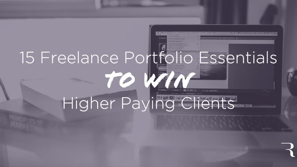 15-Freelance-Portfolio-Essentials-to-Win-Higher-Paying-Clients-on-ryrob-by-Laurence-Bradford-for-Ryan-Robinson