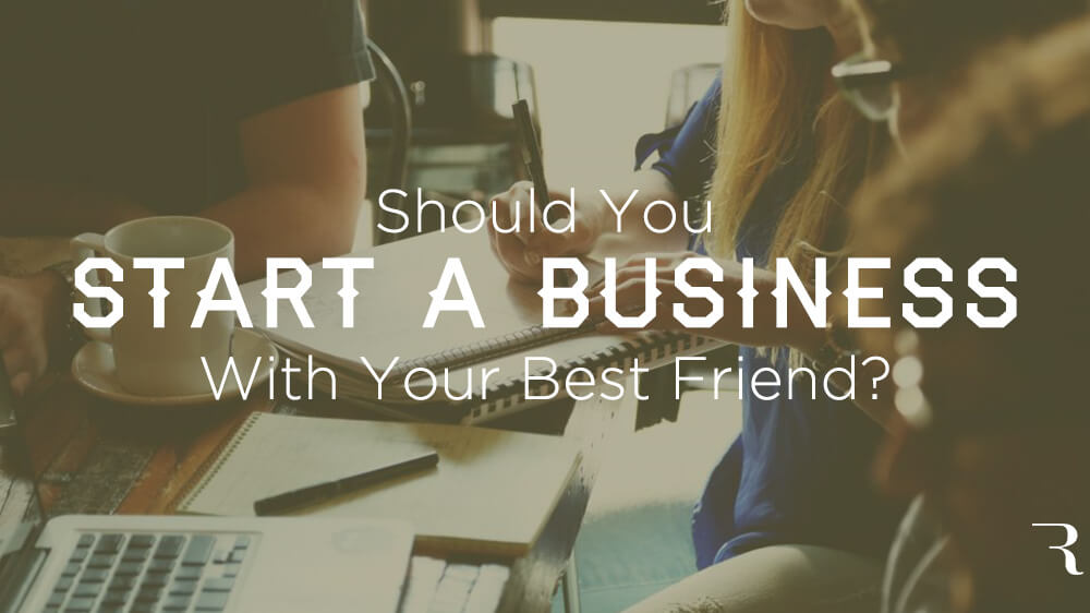 Should-You-Start-a-Business-With-Your-Best-Friend