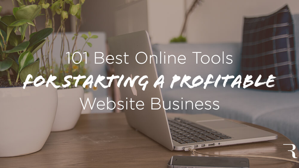 37483a4188f 101 Best Online Business Tools to Start a Profitable Website
