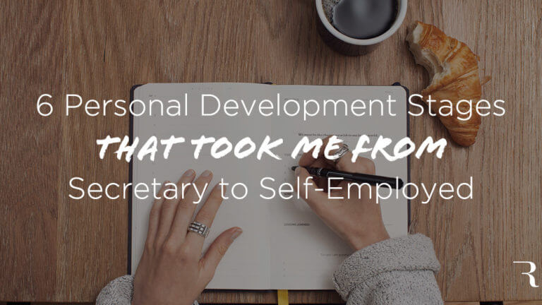 6-Personal-Development-Stages-That-Took-Me-From-Secretary-to-Self-Employed
