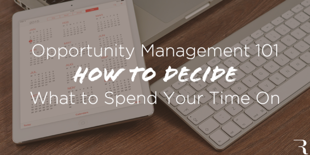 Opportunity-Management-How-to-Decide-What-to-Spend-Your-Time-On