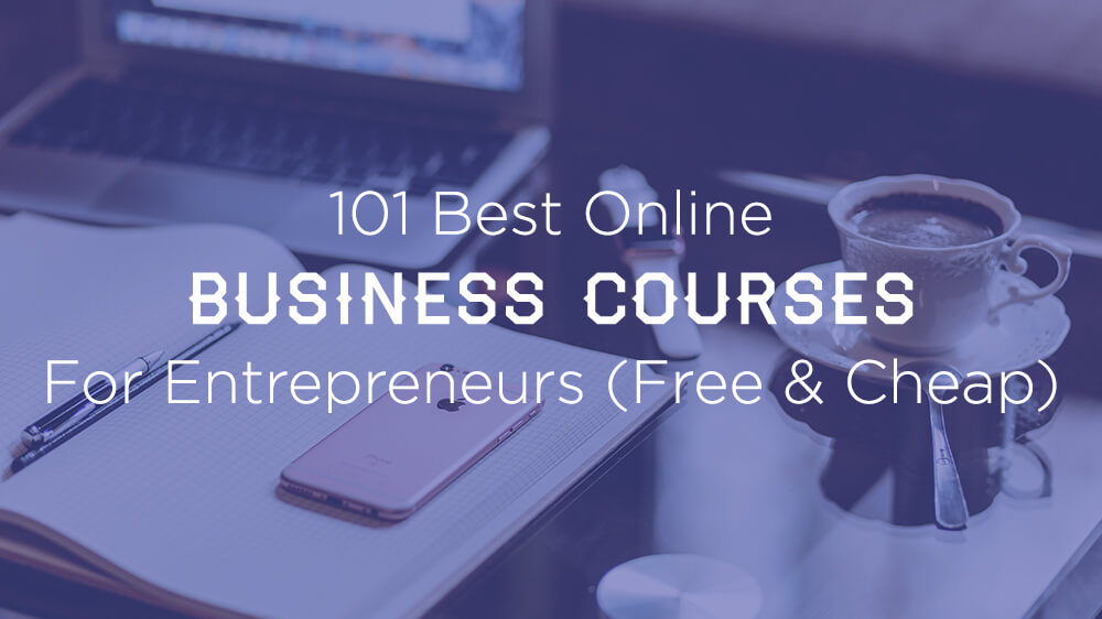101 best online business courses for entrepreneurs free cheap 101 best online business courses free and cheap entrepreneurs fandeluxe Gallery