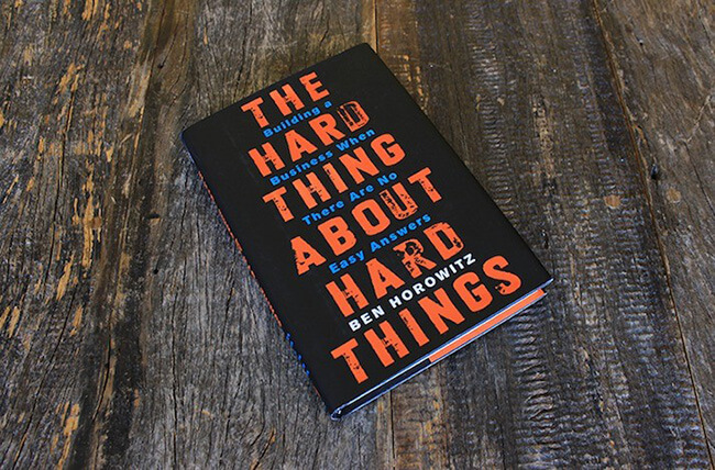 Best Business Books Hard Thing About Hard Things Ben Horowitz