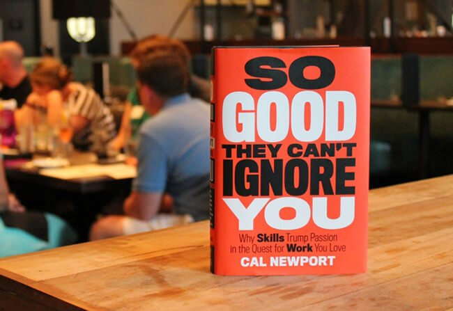 Best Business Books So Good They Can't Ignore You Cal Newport