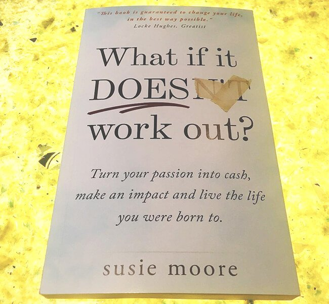 Best Business Books What if It Does Work Out Susie Moore