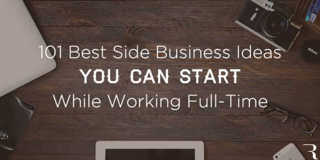 101-Best-Side-Business-Ideas-You-Can-Start-While-Working-a-Full-Time-Job-Hero-Image-630x315 9.52.26 PM