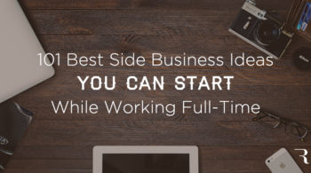 Best Business Ideas You Can Start While Working Full-Time Job