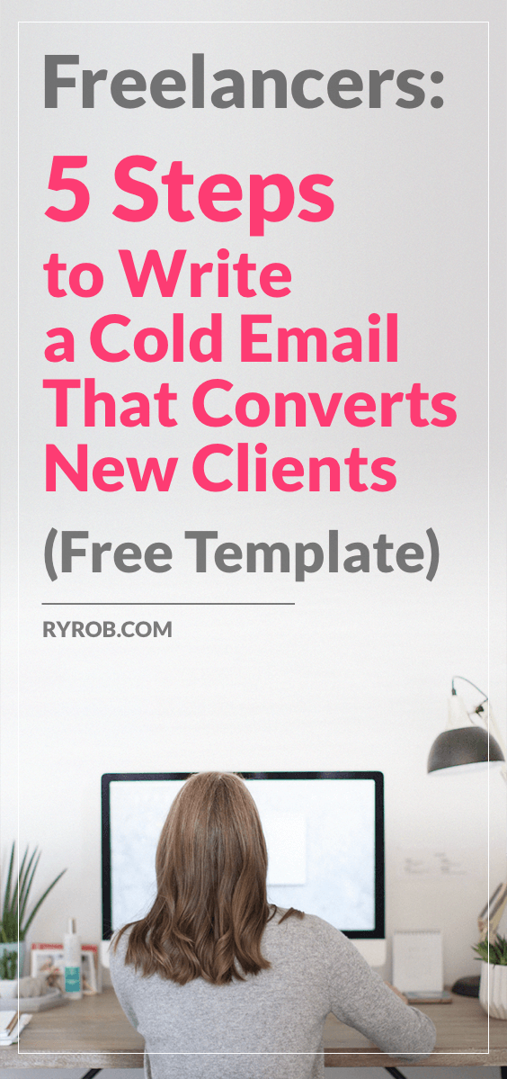 Freelancers-5-Steps-to-Write-a-Cold-Email-ryrob