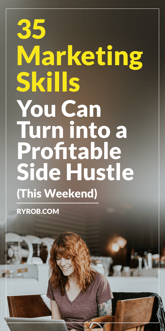 35 Marketing Skills You Can Turn into a Side Hustle This Weekend