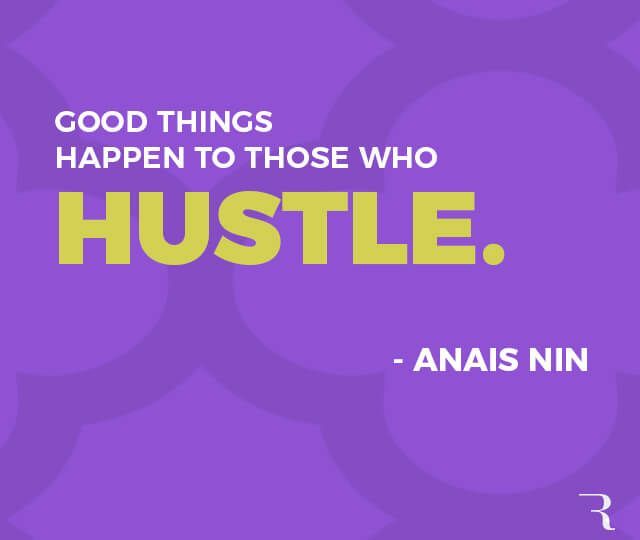 """Motivational Quotes: """"Good things happen to those who hustle"""" 112 Motivational Quotes to Be a Better Entrepreneur"""