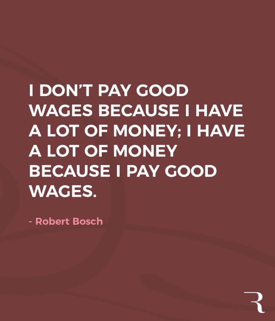 """Motivational Quotes: """"I have a lot of money because I pay good wages."""" 112 Motivational Quotes to Be a Better Entrepreneur"""