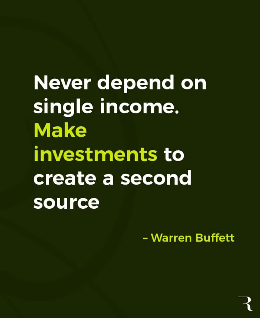 """Motivational Quotes: """"Never depend on single income. Make investments to create a second source."""" 112 Motivational Quotes to Be a Better Entrepreneur"""