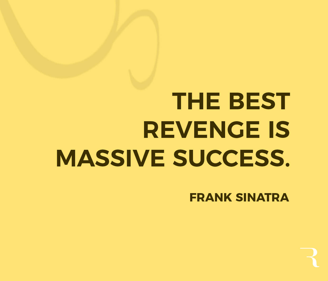 """Motivational Quotes: """"The best revenge is massive success."""" 112 Motivational Quotes to Be a Better Entrepreneur"""