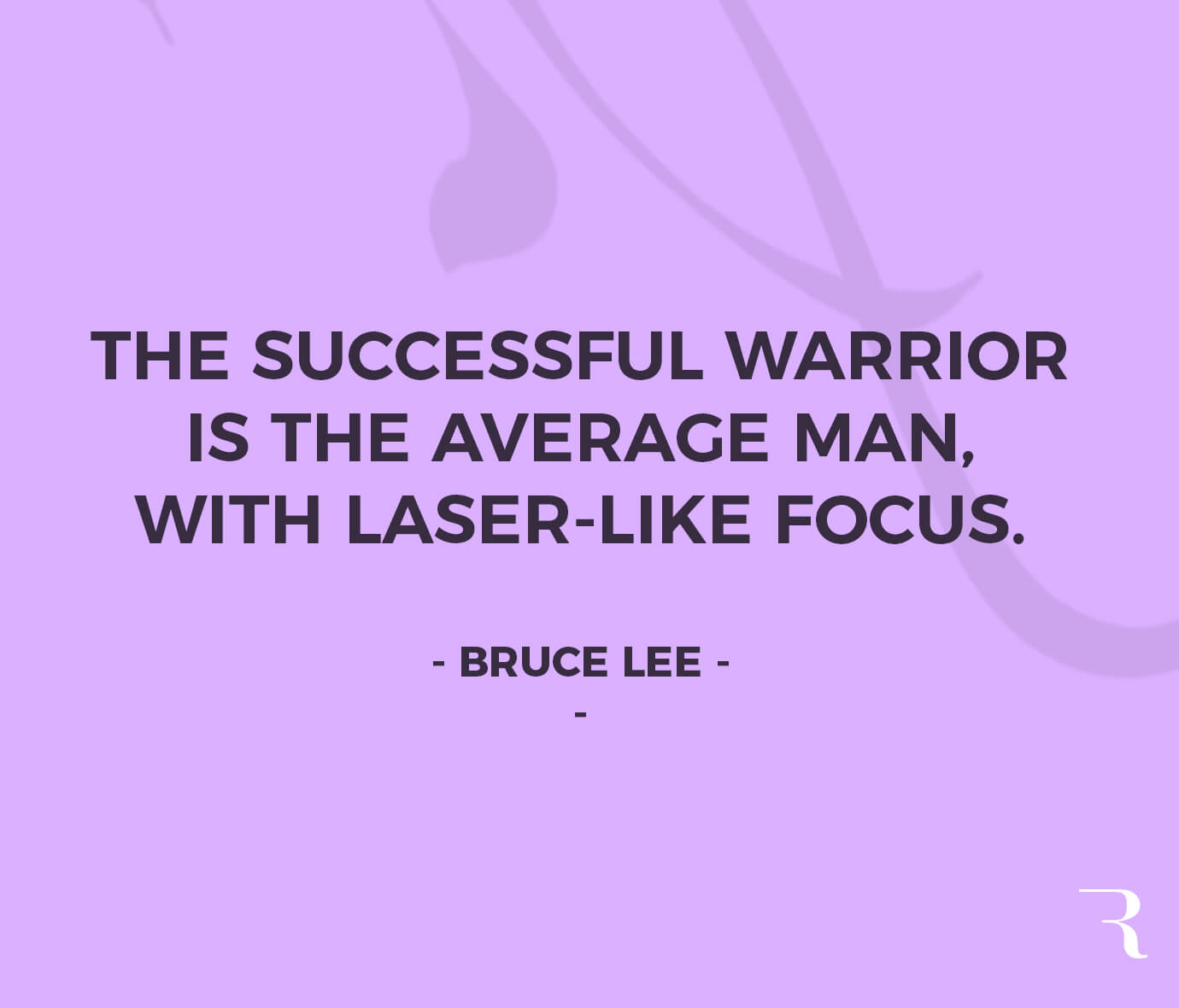 """Motivational Quotes: """"The successful warrior is the average man, with laser-like focus."""" 112 Motivational Quotes to Be a Better Entrepreneur"""