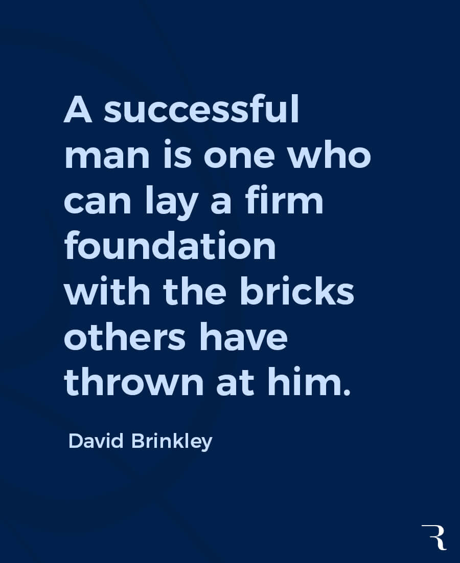 """Motivational Quotes: """"Successful is laying a firm foundation with bricks others have thrown."""" 112 Motivational Quotes to Be a Better Entrepreneur"""