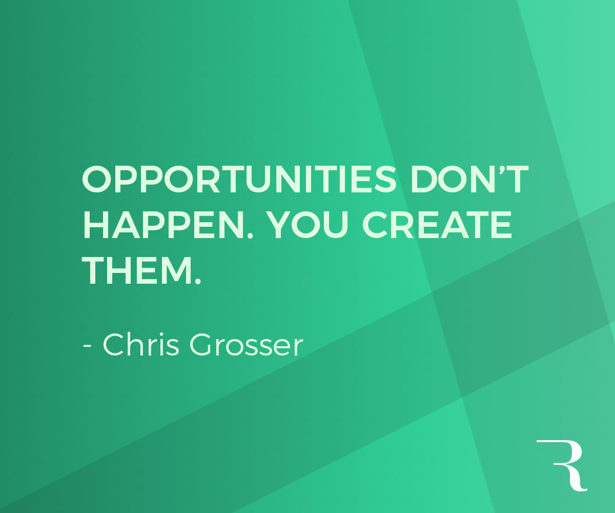"""Motivational Quotes: """"Opportunities don't happen. You create them."""" 112 Motivational Quotes to Be a Better Entrepreneur"""