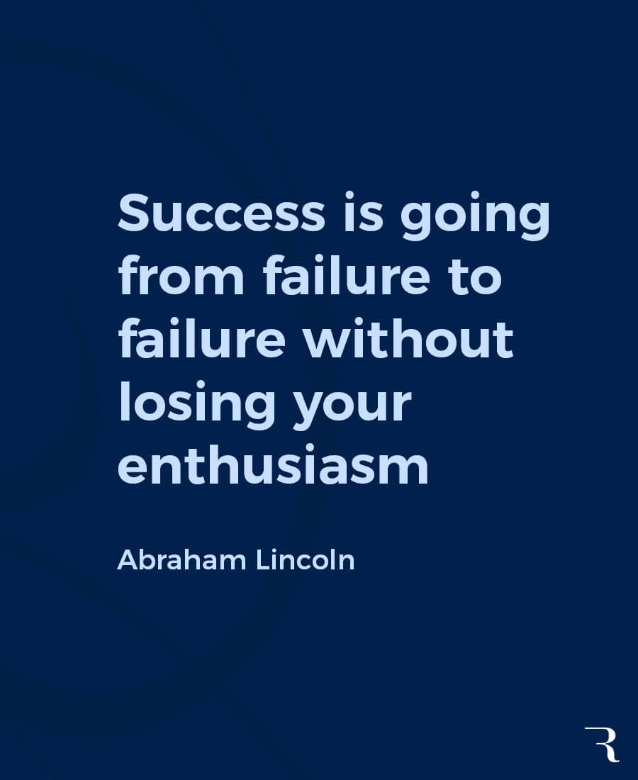 """Motivational Quotes: """"Success is going from failure to failure without losing enthusiasm."""" 112 Motivational Quotes to Be a Better Entrepreneur"""