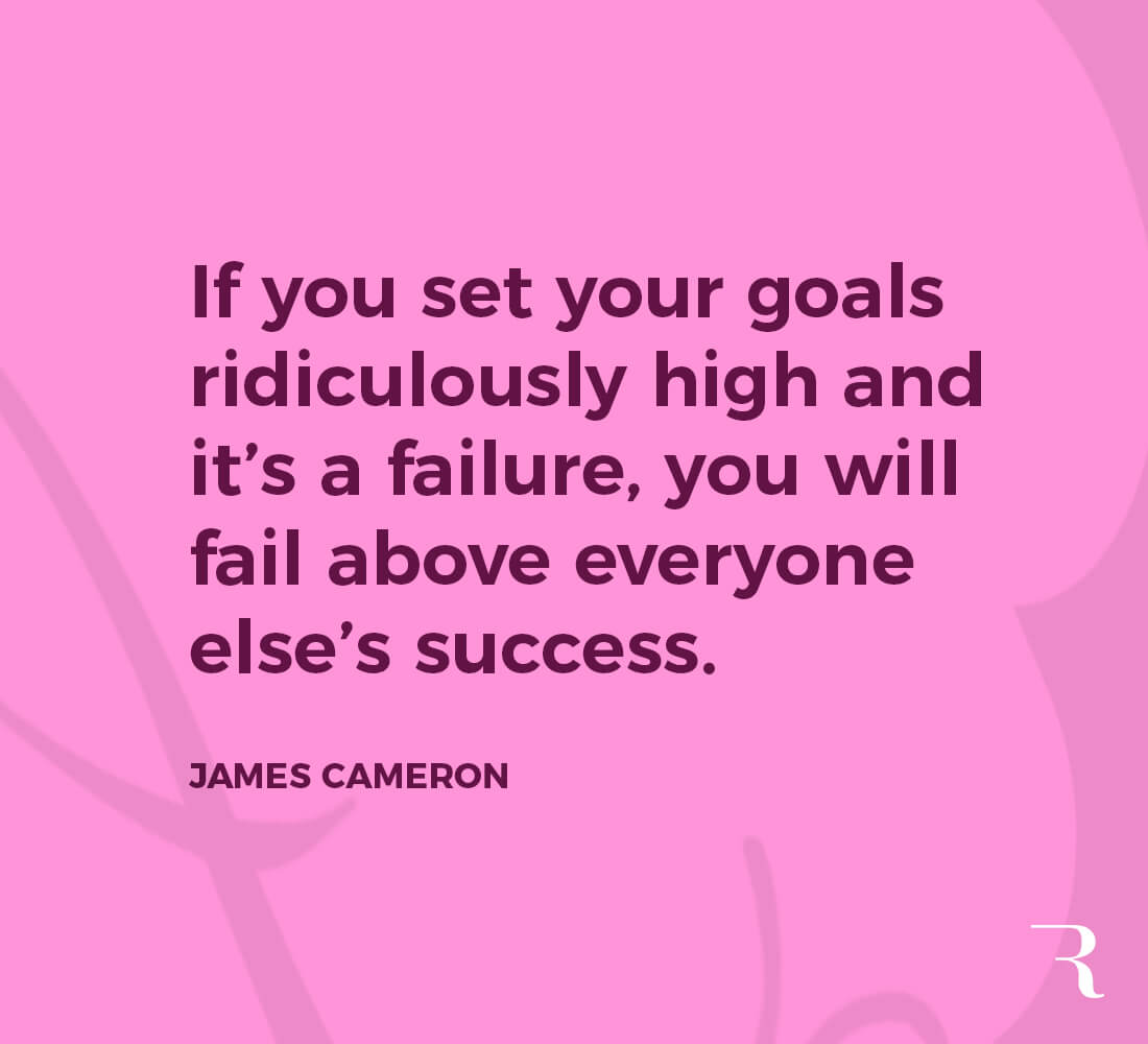 """Motivational Quotes: """"If you set your goals ridiculously high and fail, you'll fail above other's success."""" 112 Motivational Quotes to Be a Better Entrepreneur"""