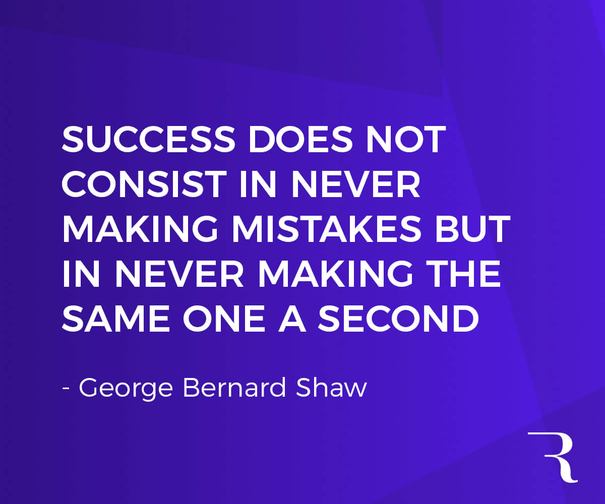 """Motivational Quotes: """"Success doesn't consist in never making mistakes, but in never making the same one twice."""" 112 Motivational Quotes to Be a Better Entrepreneur"""