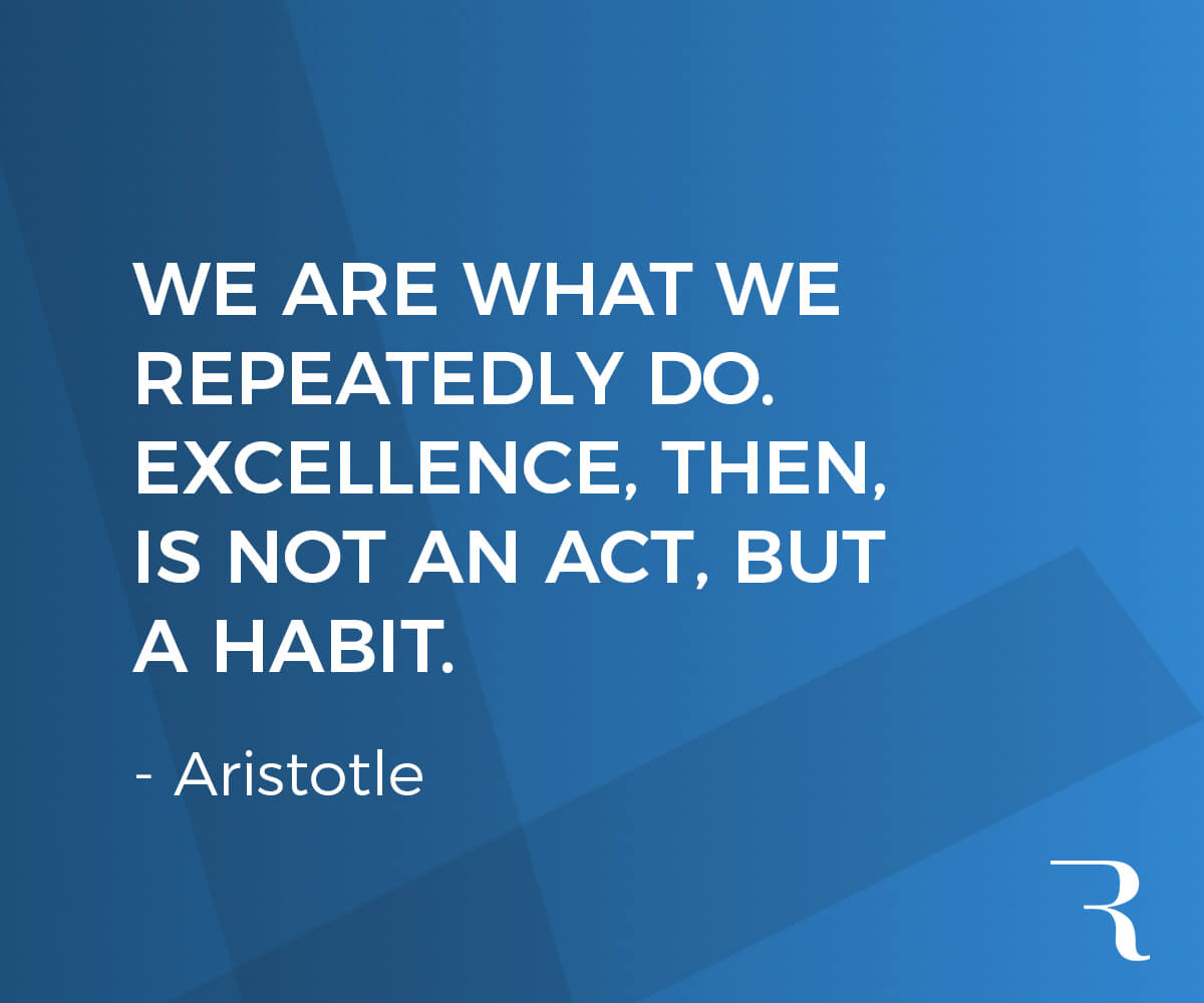 """Motivational Quotes: """"We are what we repeatedly do. Excellence, then, is not an act, but a habit."""" 112 Motivational Quotes to Be a Better Entrepreneur"""