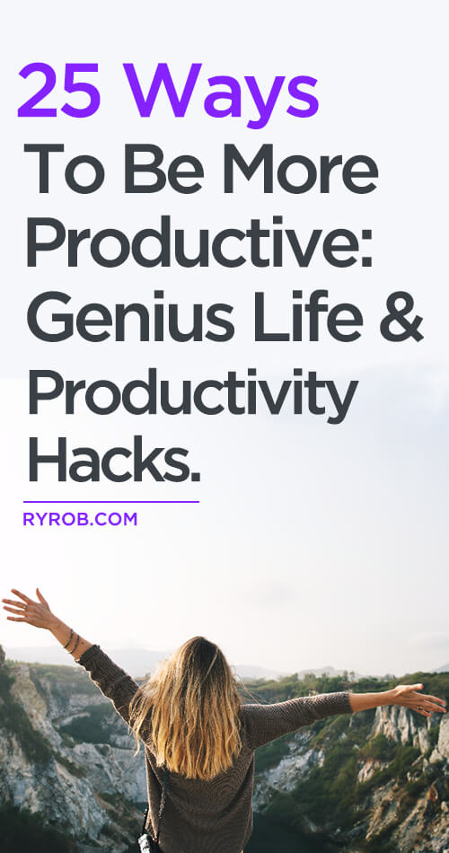 Looking for ways to be more productive? Here are my top 25 productivity hacks I've used to build multiple six-figure side businesses over the years.