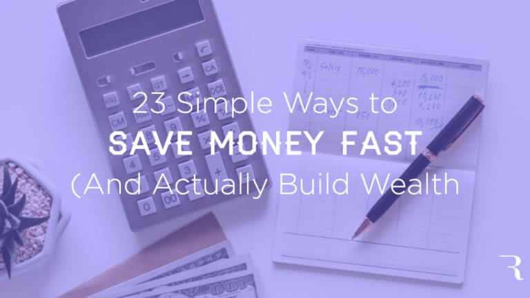 How to Save Money Fast and Build Wealth