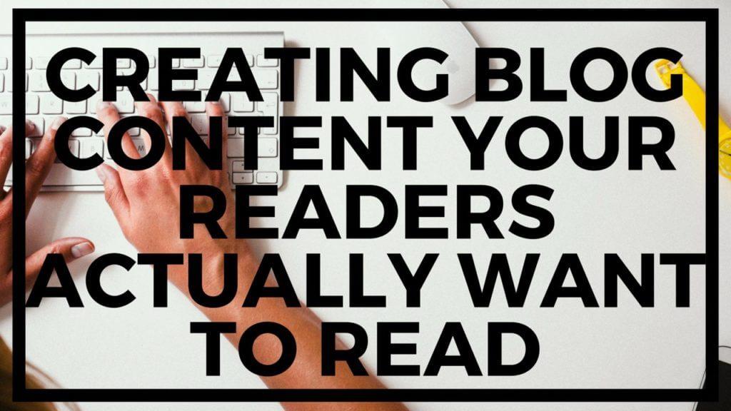 I migliori corsi di blogging per i blogger principianti Creazione di contenuti blog I tuoi lettori in realtà vogliono leggere