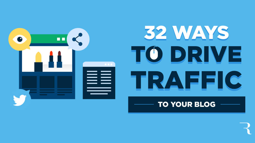 How to Drive Traffic to Your Blog and Increase Website Traffic