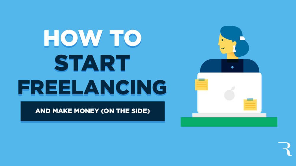 10 Steps to Start a Freelancing Business (on the Side) in 2020