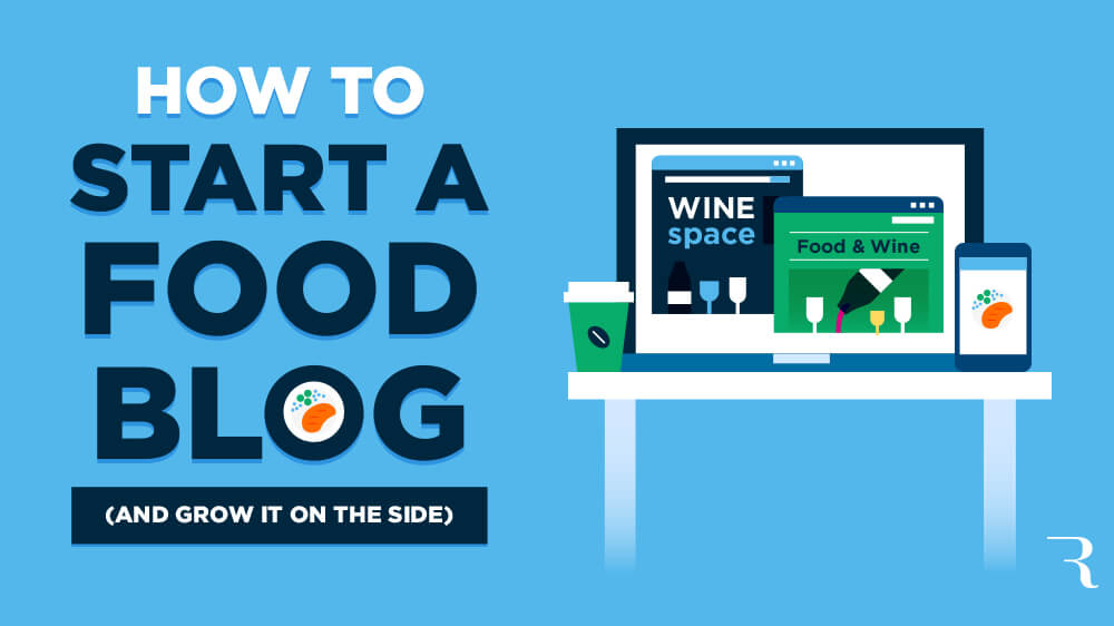 How to Start a Food Blog on the Side This Year