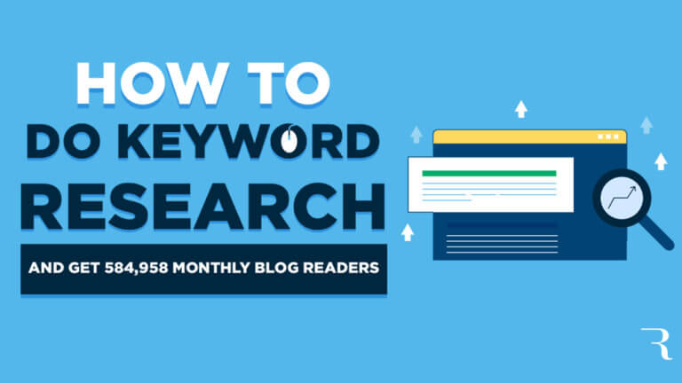 Keyword Research How to Research Keywords to Blog About and Get More Readers