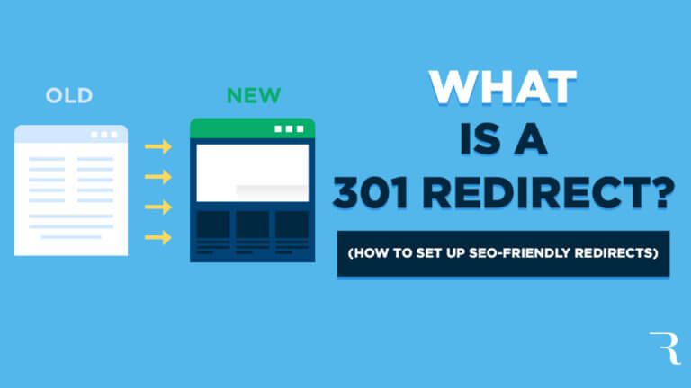 What is a 301 Redirect? How to Make SEO-Friendly Redirects