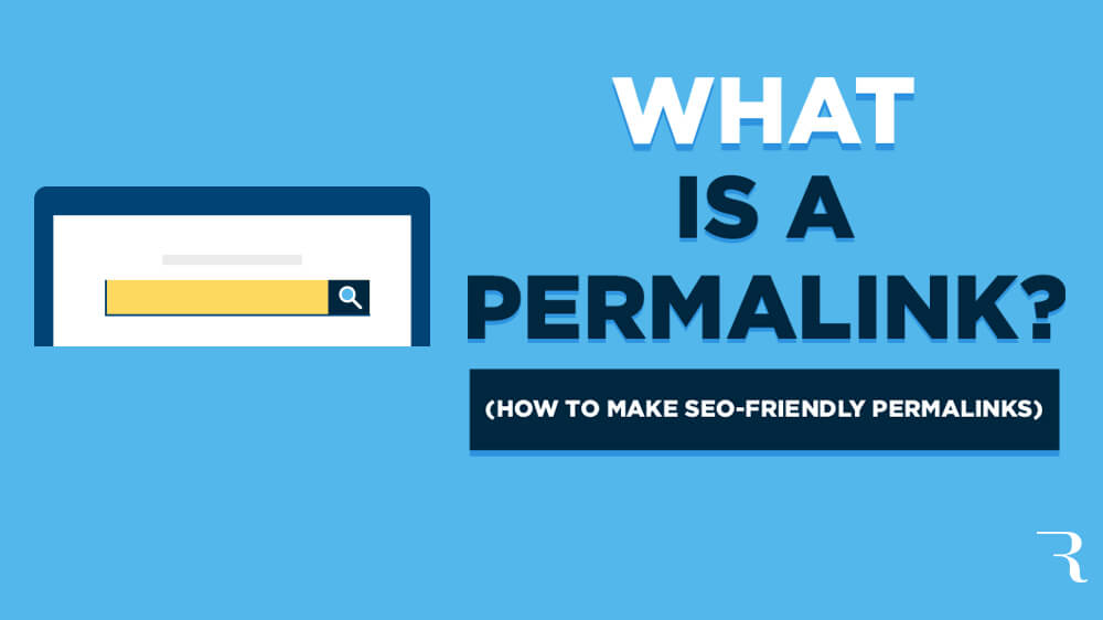 What is a Permalink? How to Make SEO-Friendly Permalinks
