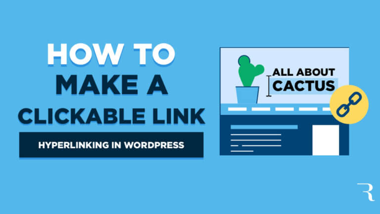 How to Make a Clickable Link in WordPress (Hyperlinks in WordPress)