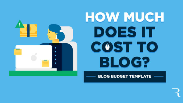 How Much Does it Cost to Start a Blog? Blog Budget Template
