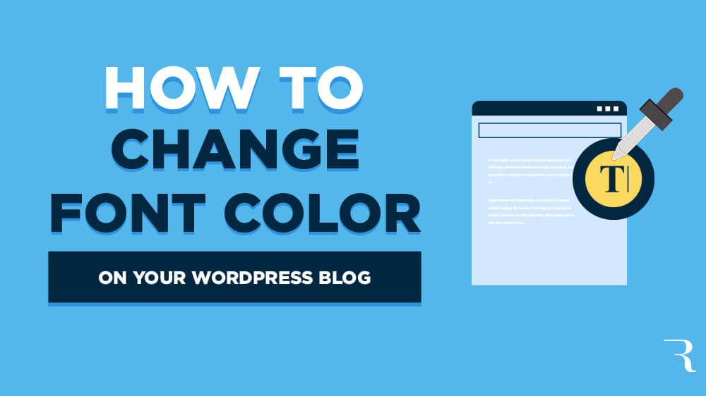 How to Change Font Color in WordPress on Your Blog