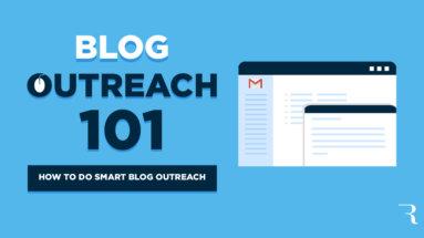 Blog Outreach 101 How to Do Smart Blog Outreach