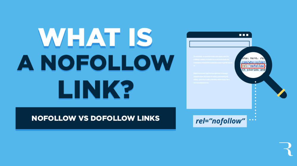 What is a Nofollow Link? How to Use Nofollow vs Dofollow Links in SEO