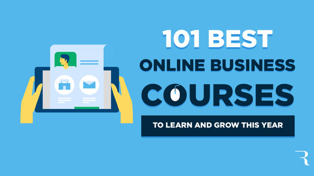 101 Best Online Business Courses to Learn and Grow This Year Hero Image