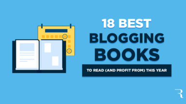 18 Blogging Books for Bloggers to Read and Profit From This Year