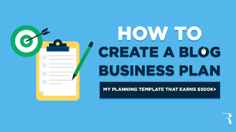 How to Create a Blog Business Plan (Template) to Earn Profits Blogging