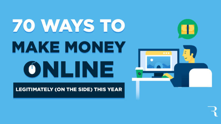 How to Make Money Online in 70 Legitimate Ways This Year