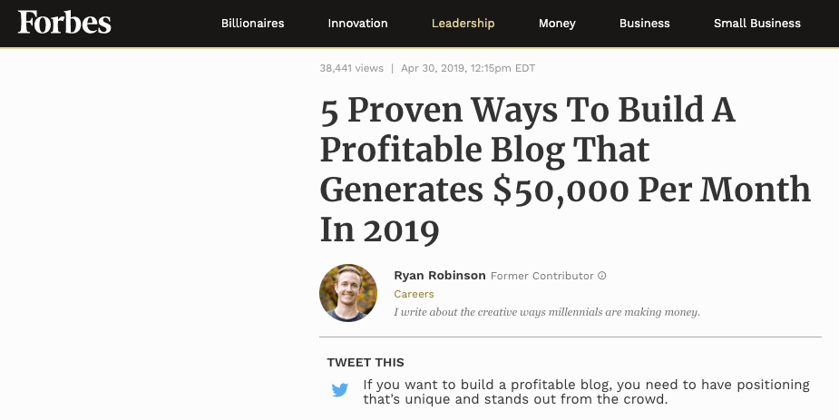 Using Guest Blogging to Promote Your Content and Grow Your Audience (Screenshot of Forbes Guest Post) Ryan Robinson