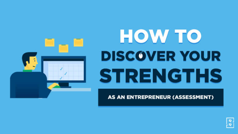 How to Discover Your Strengths as an Entrepreneur (Strenghts and Skill Assessment)