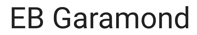 Screenshot of EB Garabond font (Good fonts to use in your blog design)