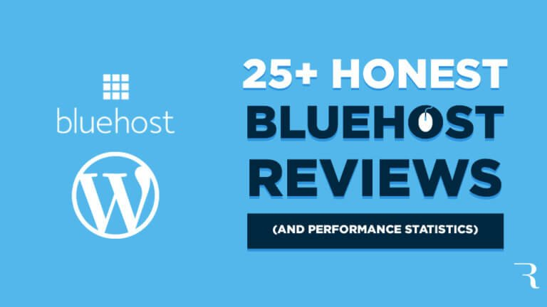 Bluehost Reviews (25+ Honest Reviews of Bluehost) and Performance Statistics