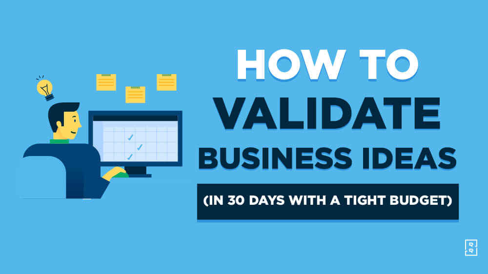 How to Validate a Business Idea (Quickly on a Budget) Ryan Robinson Validation Challenge