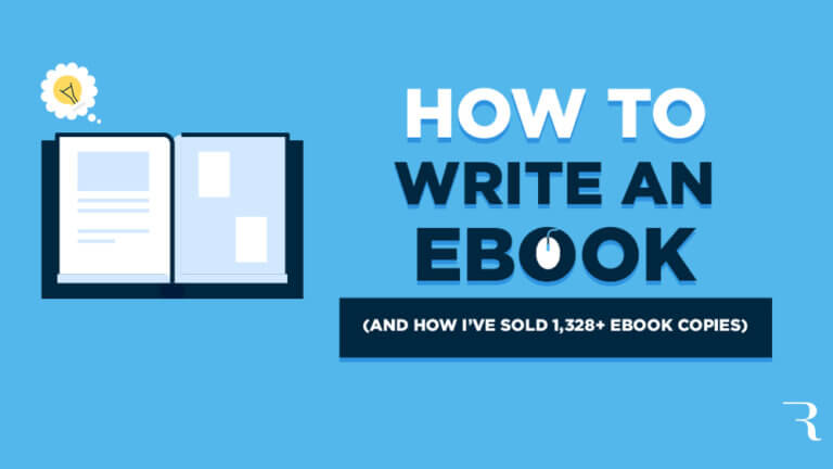 How to Write an eBook and Sell 1,328 Copies of Your eBook