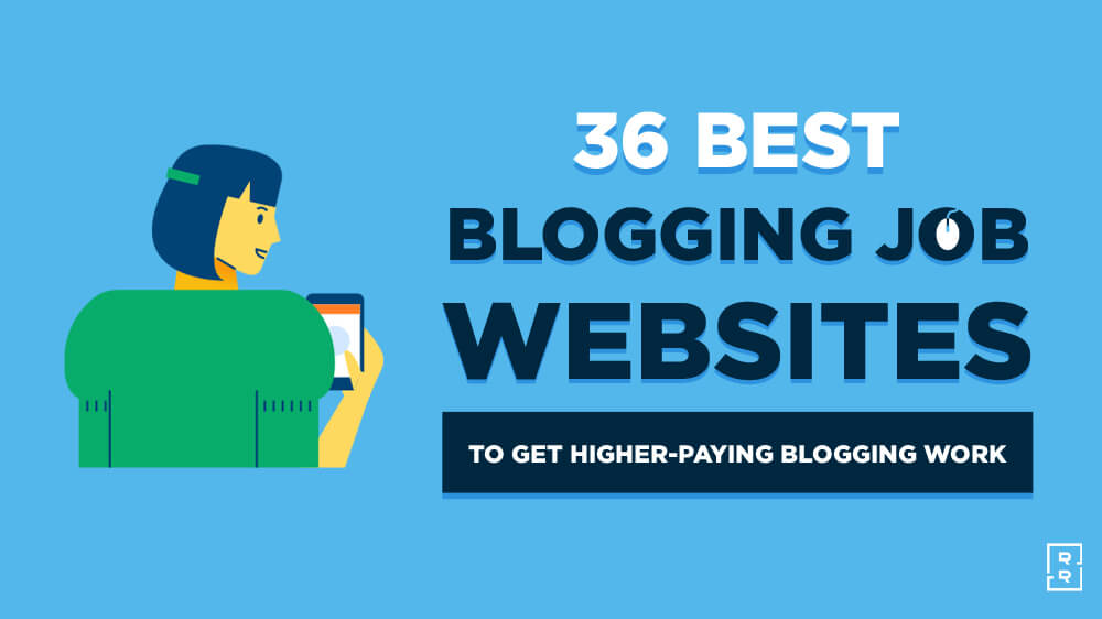 36 Blogging Jobs Websites (to Get High Paying Blogging Work) Featured Image
