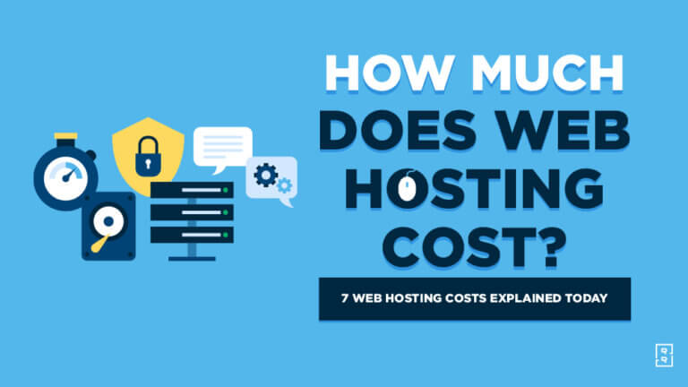 How Much Does Web Hosting Cost? 7 Web Hosting Costs Explained and Compared